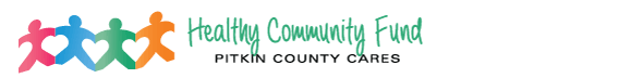 Healthy Community Fund - Pitkin County Cares