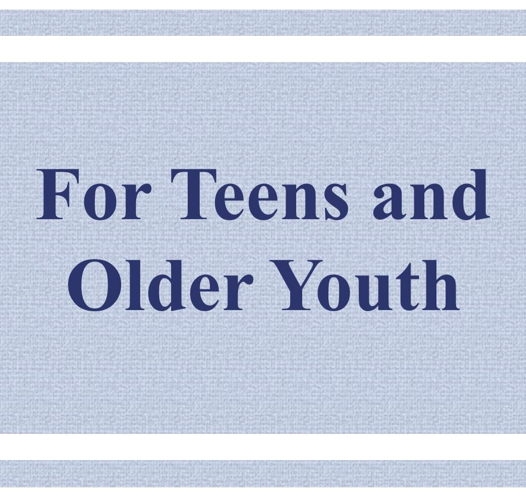 For Teens and Older Youth Button