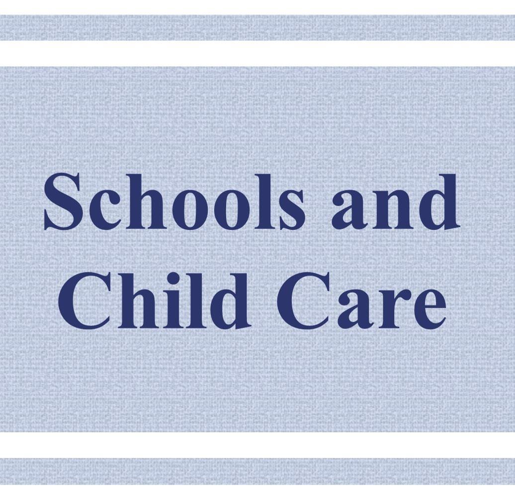 Schools and Child Care